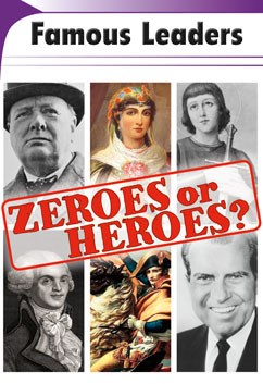 Famous Leaders: Zeroes or Heroes?