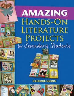 Next-level Learning: Amazing Hands-On Literature Projects for Secondary Students A La Carte