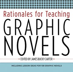 High School Non-Fiction 1: Rationales for Teaching Graphic Novels A La Carte