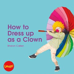 How to Dress Up as a Clown