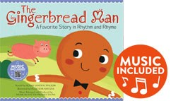 Gingerbread Man: A Favorite Story in Rhythm and Rhyme
