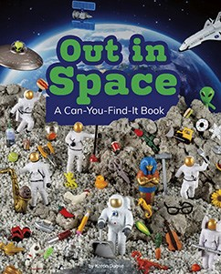Out in Space: A Can-You-Find-It Book