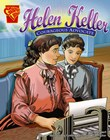Helen Keller: Courageous Advocate