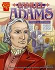 Samuel Adams: Patriot and Statesman