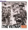 TV Brings Battle into the Home with the Vietnam War: 4D An Augmented Reading Experience