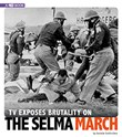 TV Exposes Brutality on the Selma March: 4D An Augmented Reading Experience