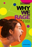 Why We Rage: The Science of Anger