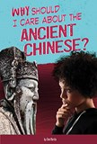 Why Should I Care About the Ancient Chinese?