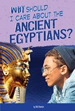 Why Should I Care About the Ancient Egyptians?