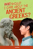 Why Should I Care About the Ancient Greeks?