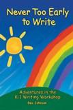 Never Too Early to Write