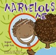 Marvelous Me: Inside and Out