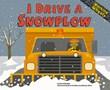 I Drive a Snowplow