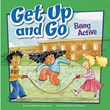 Get Up and Go: Being Active