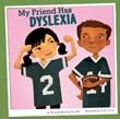 My Friend Has Dyslexia