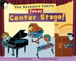 The Keyboard Family Takes Center Stage!