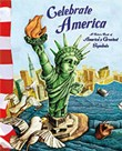 Celebrate America: A Guide to America's Greatest Symbols