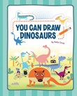 You Can Draw Dinosaurs