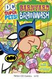 Barnyard Brainwash