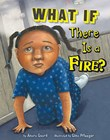 What If There Is a Fire?
