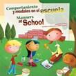 Comportamiento y modales en la escuela/Manners at School