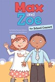 Max and Zoe: The School Concert