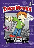 Zeke Meeks vs the Gruesome Girls