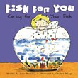 Fish for You: Caring for Your Fish