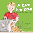 A Cat for You: Caring for Your Cat