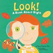Look!: A Book About Sight