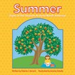 Summer: Signs of the Season Around North America