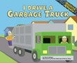 I Drive a Garbage Truck
