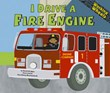 I Drive a Fire Engine