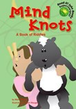 Mind Knots: A Book of Riddles