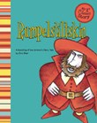Rumpelstiltskin: A Retelling of the Grimm's Fairy Tale