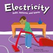 Electricity: Bulbs, Batteries, and Sparks