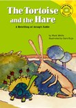 The Tortoise and the Hare: A Retelling of Aesop's Fable
