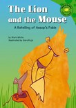 The Lion and the Mouse: A Retelling of Aesop's Fable