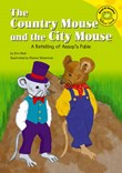 The Country Mouse and the City Mouse: A Retelling of Aesop's Fable