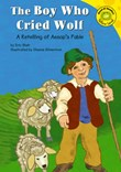 The Boy Who Cried Wolf: A Retelling of Aesop's Fable
