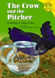 The Crow and the Pitcher: A Retelling of Aesop's Fable