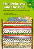 The Princess and the Pea: A Retelling of the Hans Christian Anderson Fairy Tale