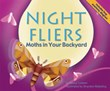 Night Fliers: Moths in Your Backyard