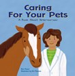 Caring for Your Pets: A Book About Veterinarians