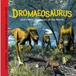 Dromaeosaurus and Other Dinosaurs of the North