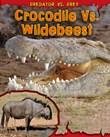 Crocodile vs. Wildebeest
