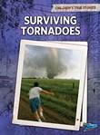 Surviving Tornadoes