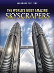 World's Most Amazing Skyscrapers