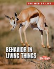Behavior in Living Things