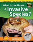What Is the Threat of Invasive Species?